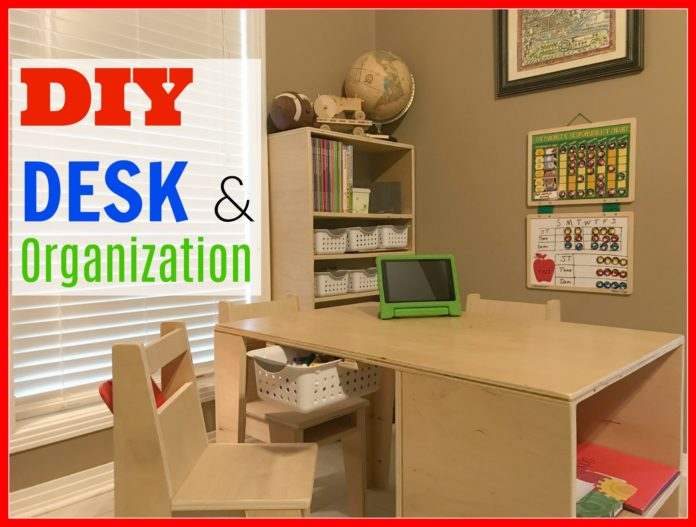DIY Desk and Organization